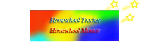 Homeschool Teacher, Homeschool Mentor