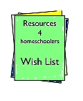 Homeschool Wishlist